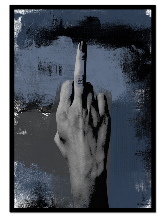 Blue Mood poster | Edgy print of middle finger hand gesture. Beautiful blue and black painting texture