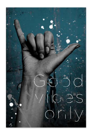 Good Vibes Only – Kunstkort